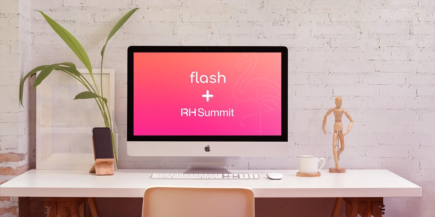 RH Summit 2020 + Flash